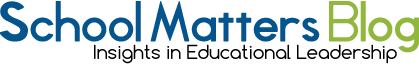 A Blog for Principals and Teachers – School Matters